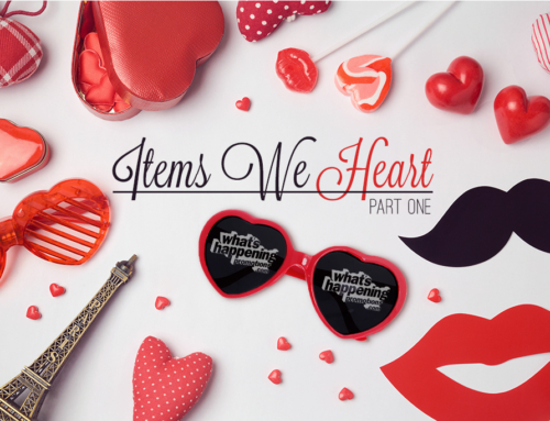 Items We Heart – Part 1