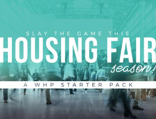 Slay The Game This Housing Fair Season!