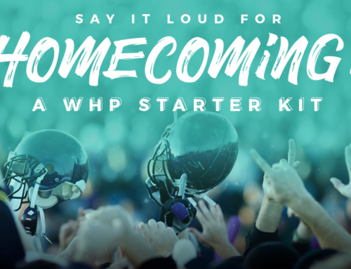Say It Loud For Homecoming